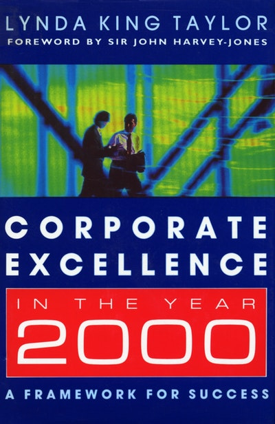 Corporate Excellence In The Year 2000