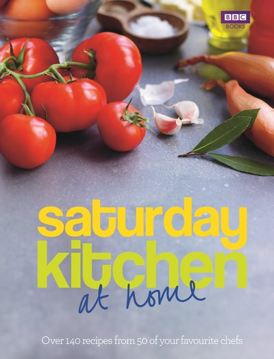 Saturday Kitchen: at home