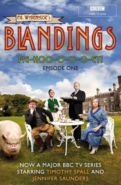 Blandings: Pig-Hoo-o-o-o-ey!