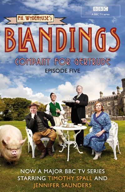 Blandings: Company for Gertrude