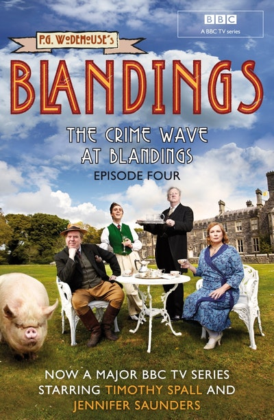 Blandings: The Crime Wave at Blandings