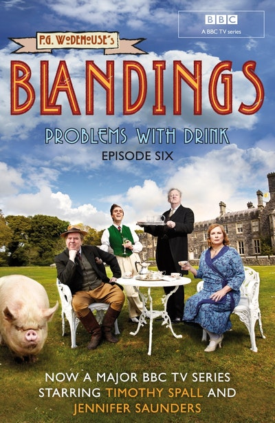 Blandings: Problems With Drink