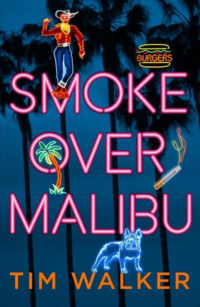 Smoke over Malibu
