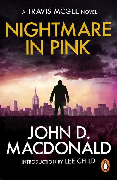 A Nightmare in Pink: Introduction by Lee Child