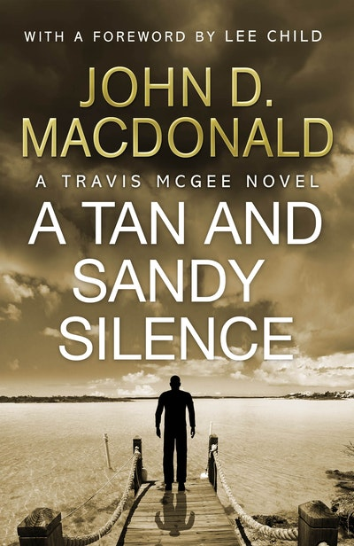 A Tan and Sandy Silence: Introduction by Lee Child