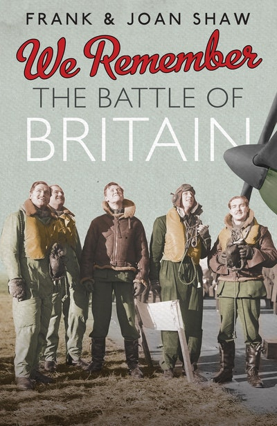 We Remember the Battle of Britain