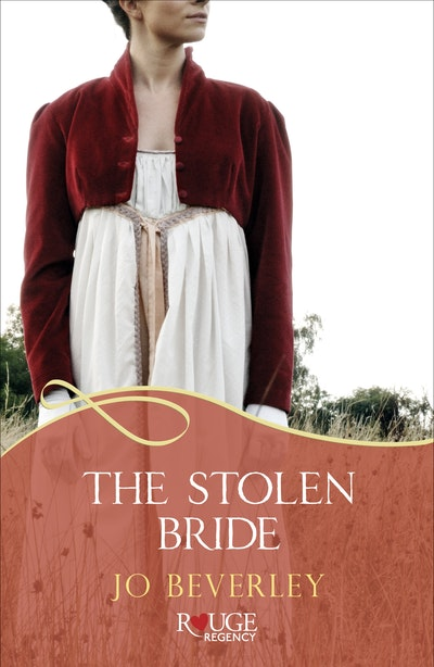 The Stolen Bride: A Rouge Regency Romance