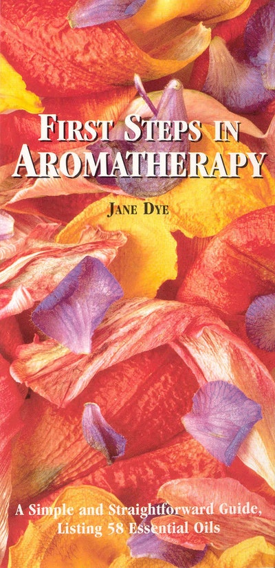 First Steps In Aromatherapy