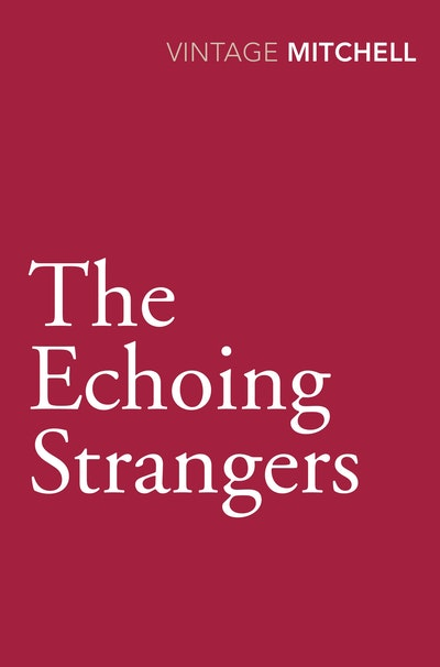 The Echoing Strangers