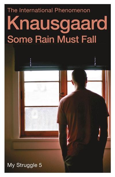 Some Rain Must Fall