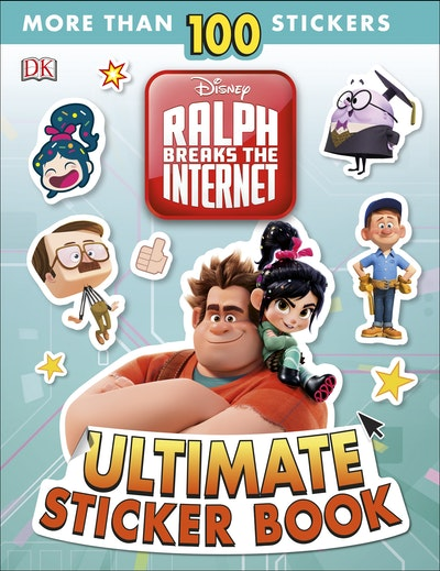 Ralph Breaks the Internet Ultimate Sticker Book