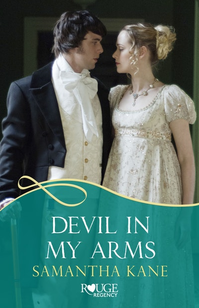 Devil in my Arms: A Rouge Regency Romance