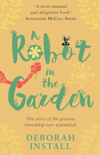 A Robot In The Garden