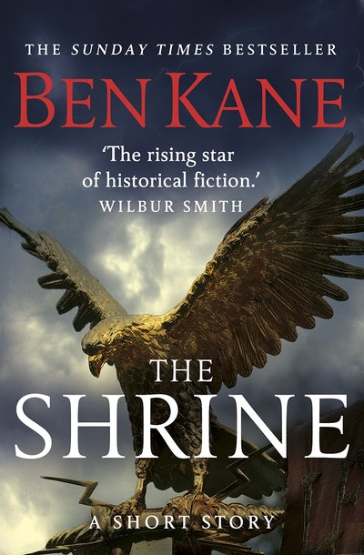 The Shrine (A gripping short story in the bestselling Eagles of Rome series)