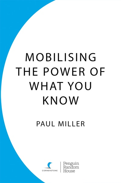 Mobilising The Power Of What You Know