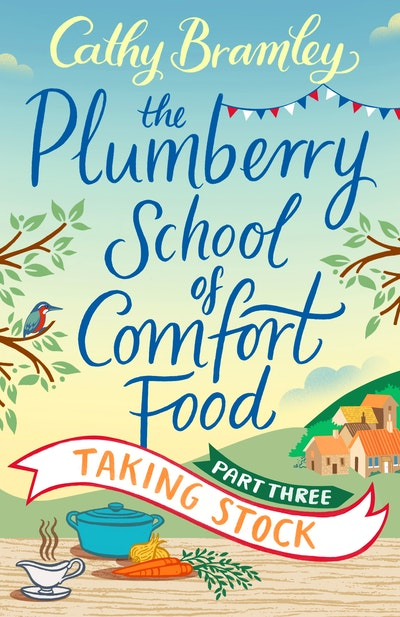 The Plumberry School of Comfort Food - Part Three