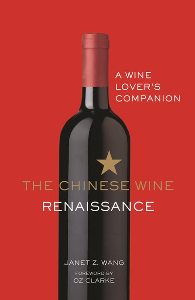 The Chinese Wine Renaissance