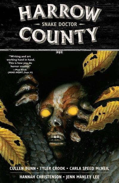 Harrow County Volume 3 Snake Doctor
