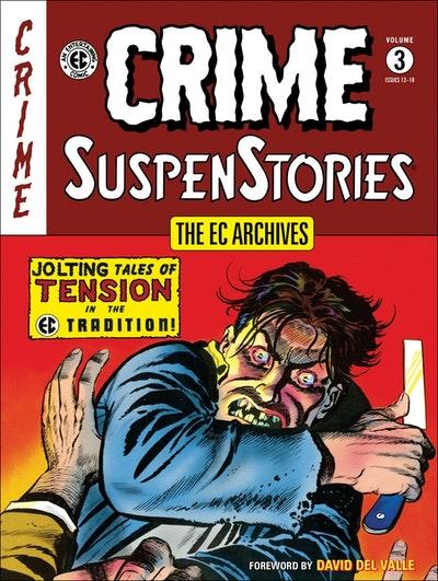 The Ec Archives Crime Suspenstories Volume 3