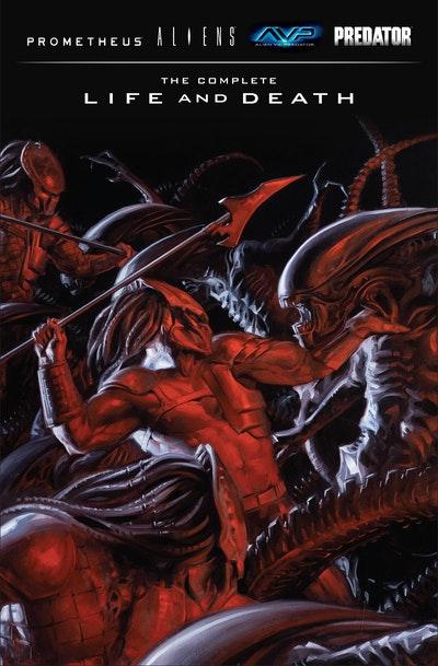 Aliens Predator Prometheus Avp The Complete Life And Death
