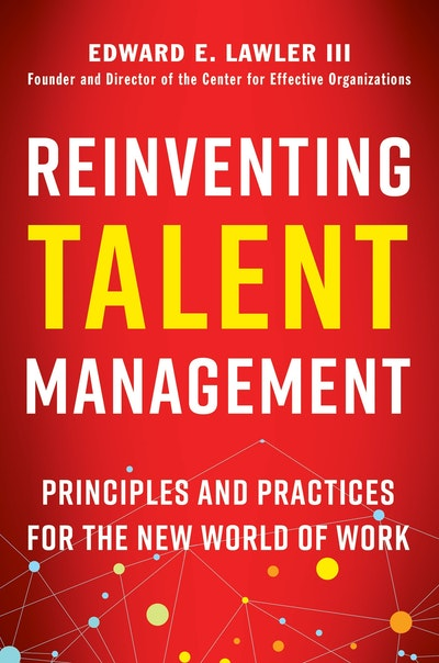 Reinventing Talent Management