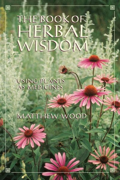 Book Of Herbal Wisdom
