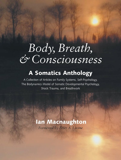 Body Breath & Consciousness