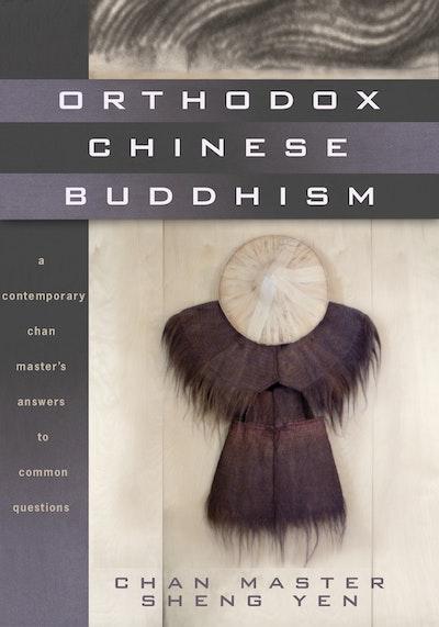 Orthodox Chinese Buddhism