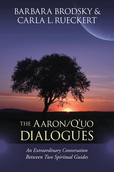 Aaron-Q'uo Dialogues