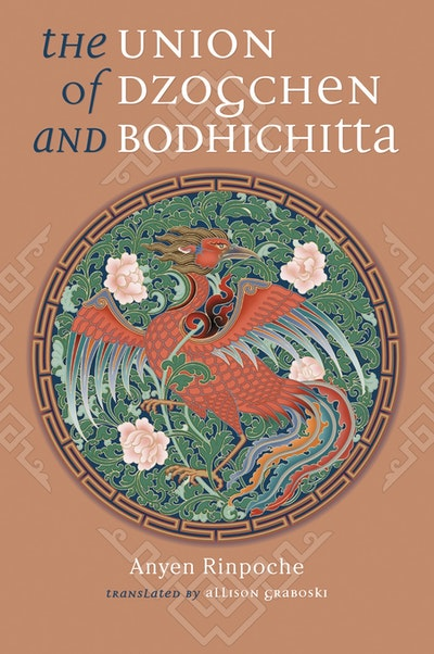 The Union Of Dzogchen And Bodhicitta