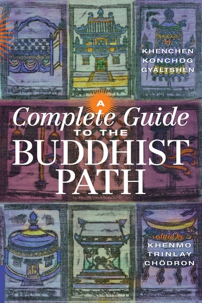 A Complete Guide To The Buddhist Path