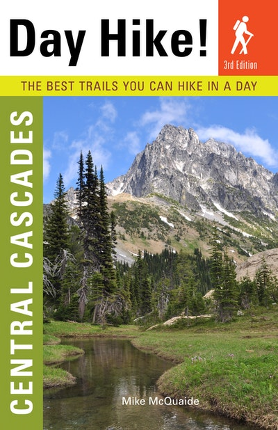 Day Hike! Central Cascades, 3rd Edition