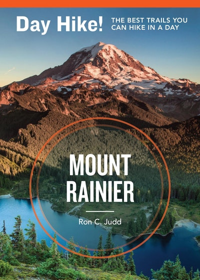 Day Hike! Mount Rainier, 3rd Edition