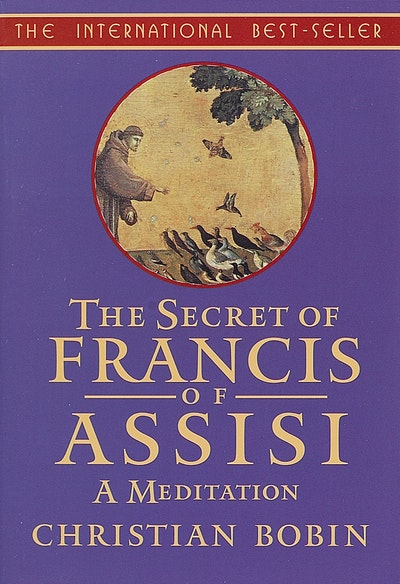 Secret Of Francis Of Assisi