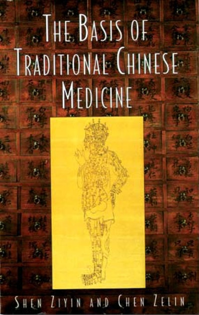 Basis Of Traditional Chinese Medicine