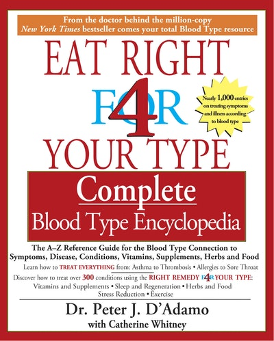 Book Cover:  Eat Right for Your Type Complete Blood Type Encyclopedia