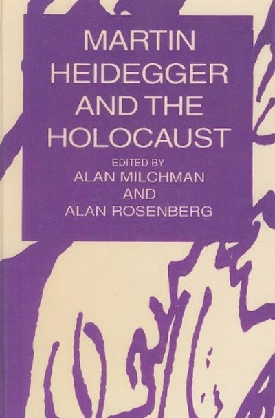 Heidegger And The Holocaust