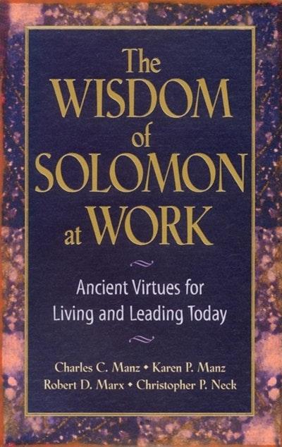 The Wisdom Of Solomon At Work