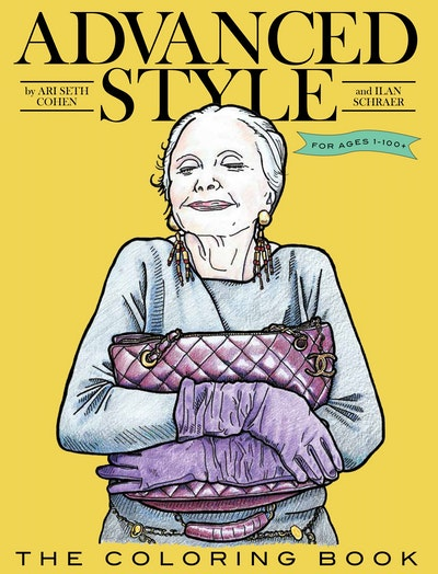 Advanced Style: The Colouring Book