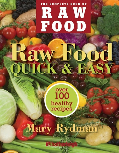 Raw Food Quick 'n Easy