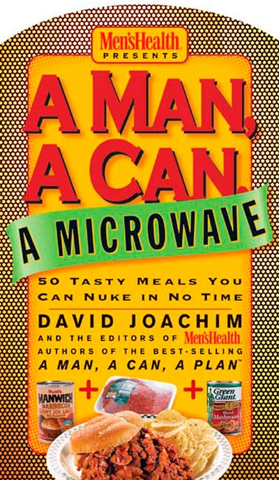 A Man, A Can, A Microwave