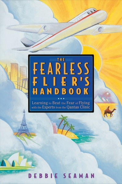 The Fearless Flier's Handbook