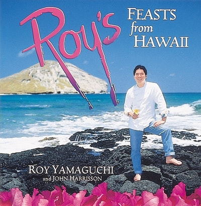 Roy's Feasts From Hawaii