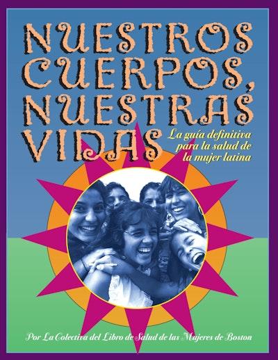 Nuestros Cuerpos, Nuestras Vidas (Spanish Language)