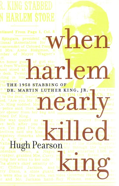 When Harlem Nearly Killed King