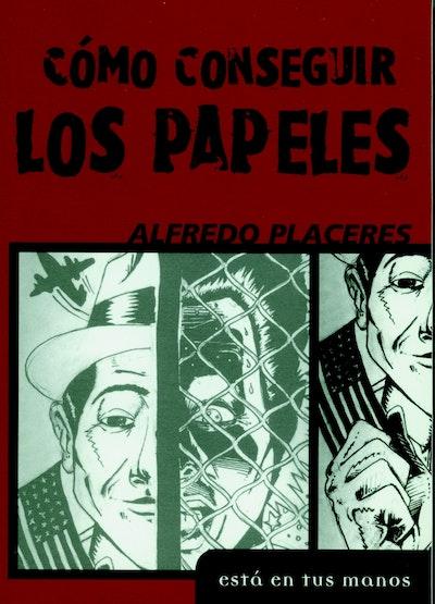 Como Consequir Los Papeles (Spanish Language)