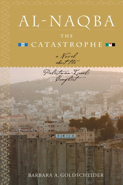 Al-Naqba The Catastrophe