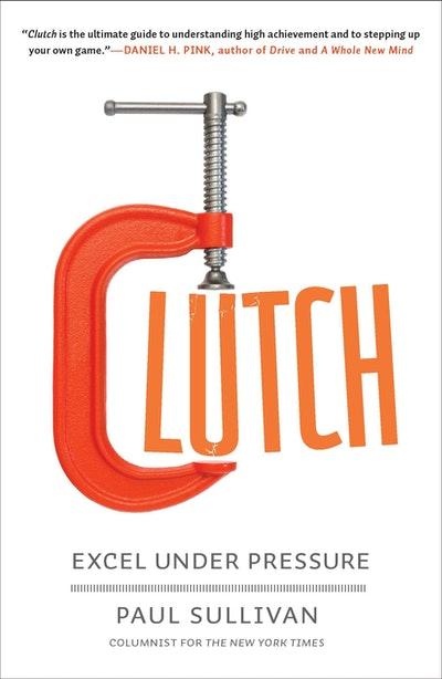 Clutch: Excel Under Pressure