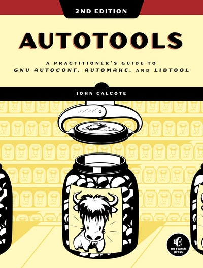 Autotools, 2nd Edition
