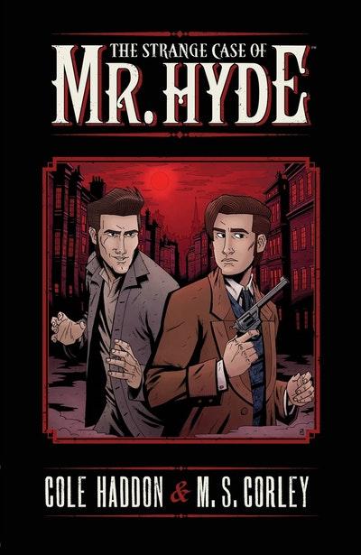 The Strange Case Of Mr. Hyde Volume 1